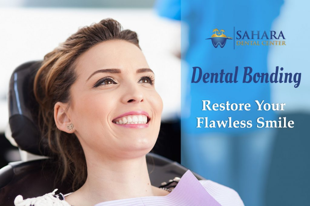 sahara-dental-bonding-restore-smile-031420